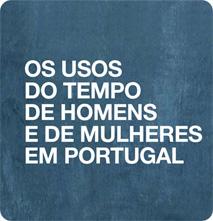 Os usos do tempo de homens e de mulheres em Portugal