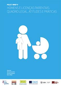 Policy Brief II - Homens e Licenças Parentais - Quadro Legal, Atitudes e Práticas