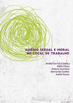 Relatório de diagnóstico e caracterização do assédio sexual e moral no local de trabalho em Portugal