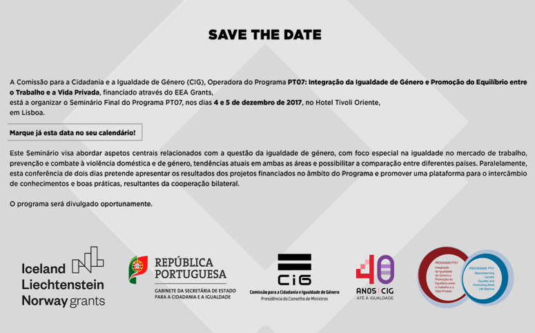 SAVE THE DATE: 4-5 /12/2017 - Seminário Final do Programa PT07 / Final Seminar of the PT07 Programme