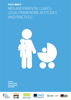 Policy Brief II - Men and Parental Leaves - Legal framework, attitudes and practices